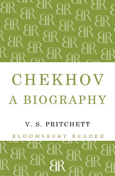 Chekhov: A Biography By: V.S. Pritchett