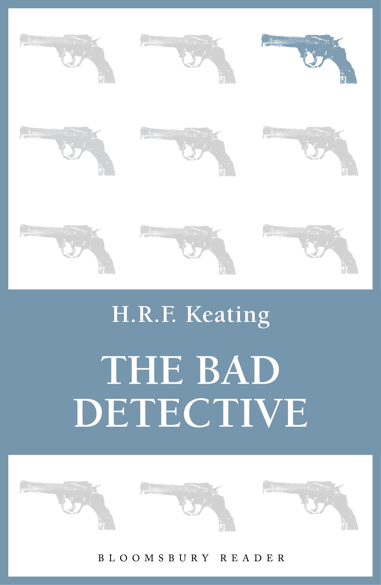 The Bad Detective By: H. R. F. Keating