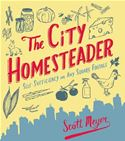 download The City Homesteader: Self-Sufficiency on Any Square Footage book