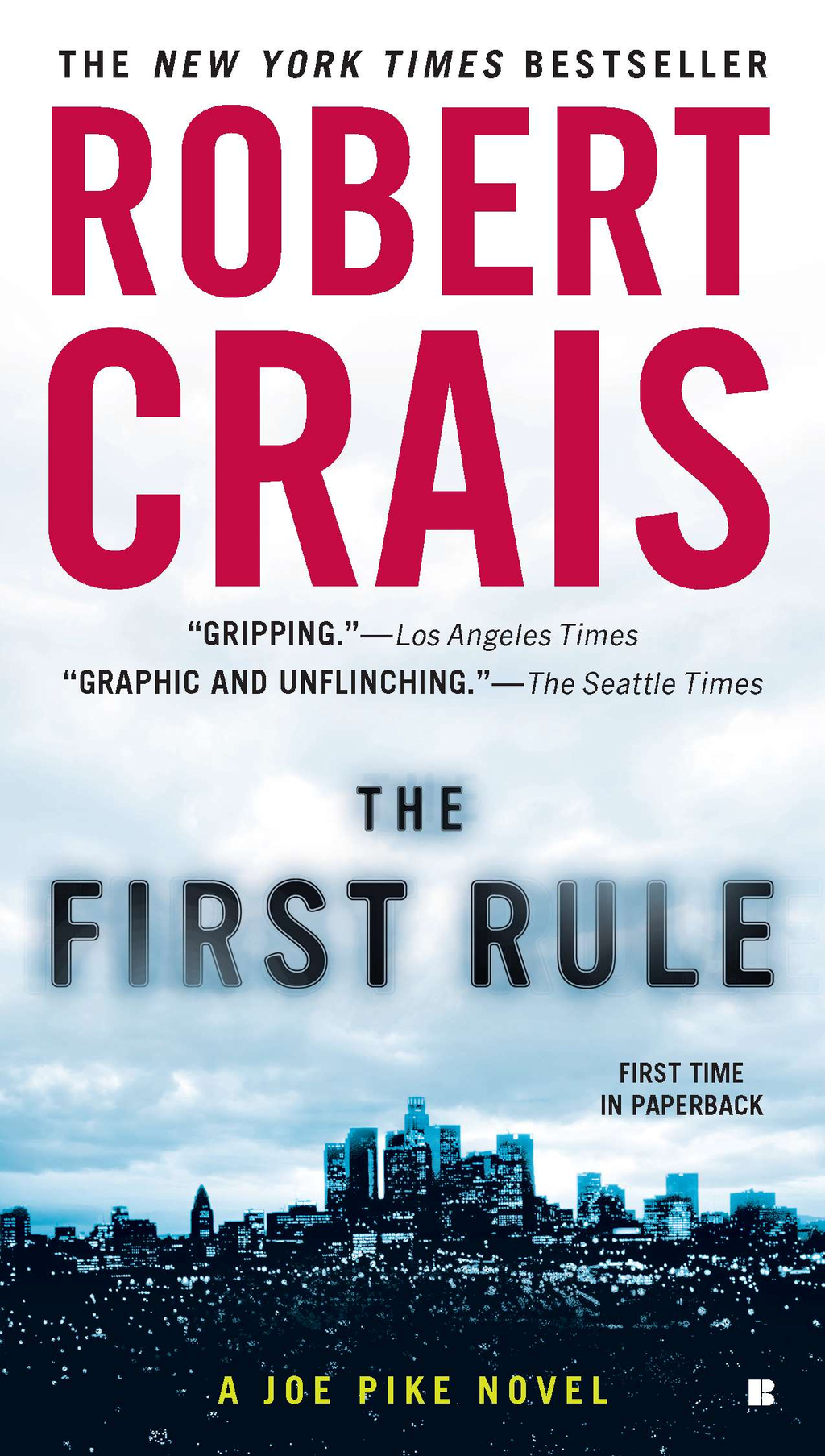 The First Rule By: Robert Crais