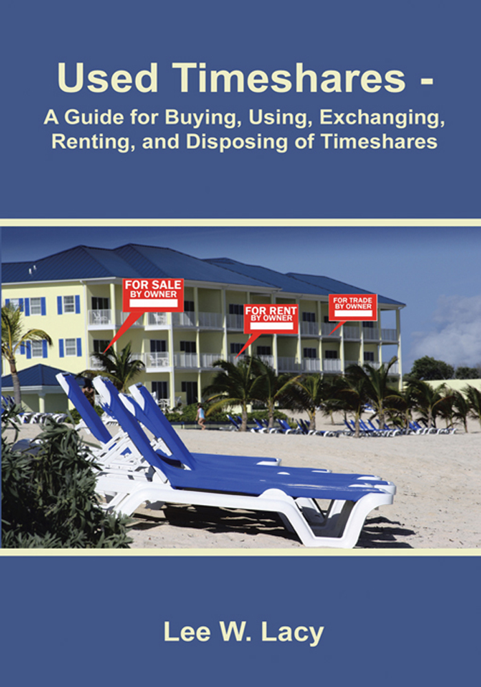 Used Timeshares By: Lee W. Lacy