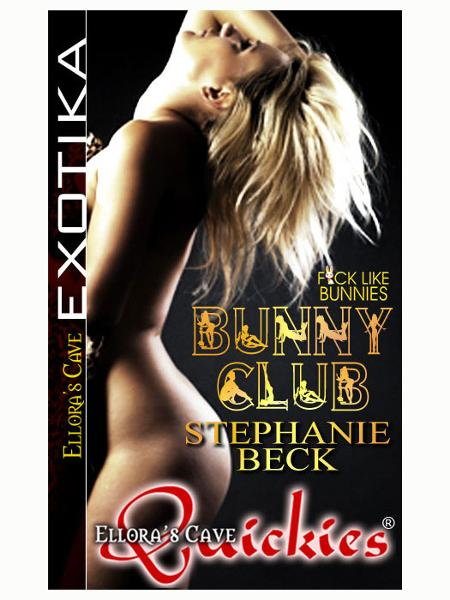 Bunny Club (F*ck Like Bunnies, Book One)