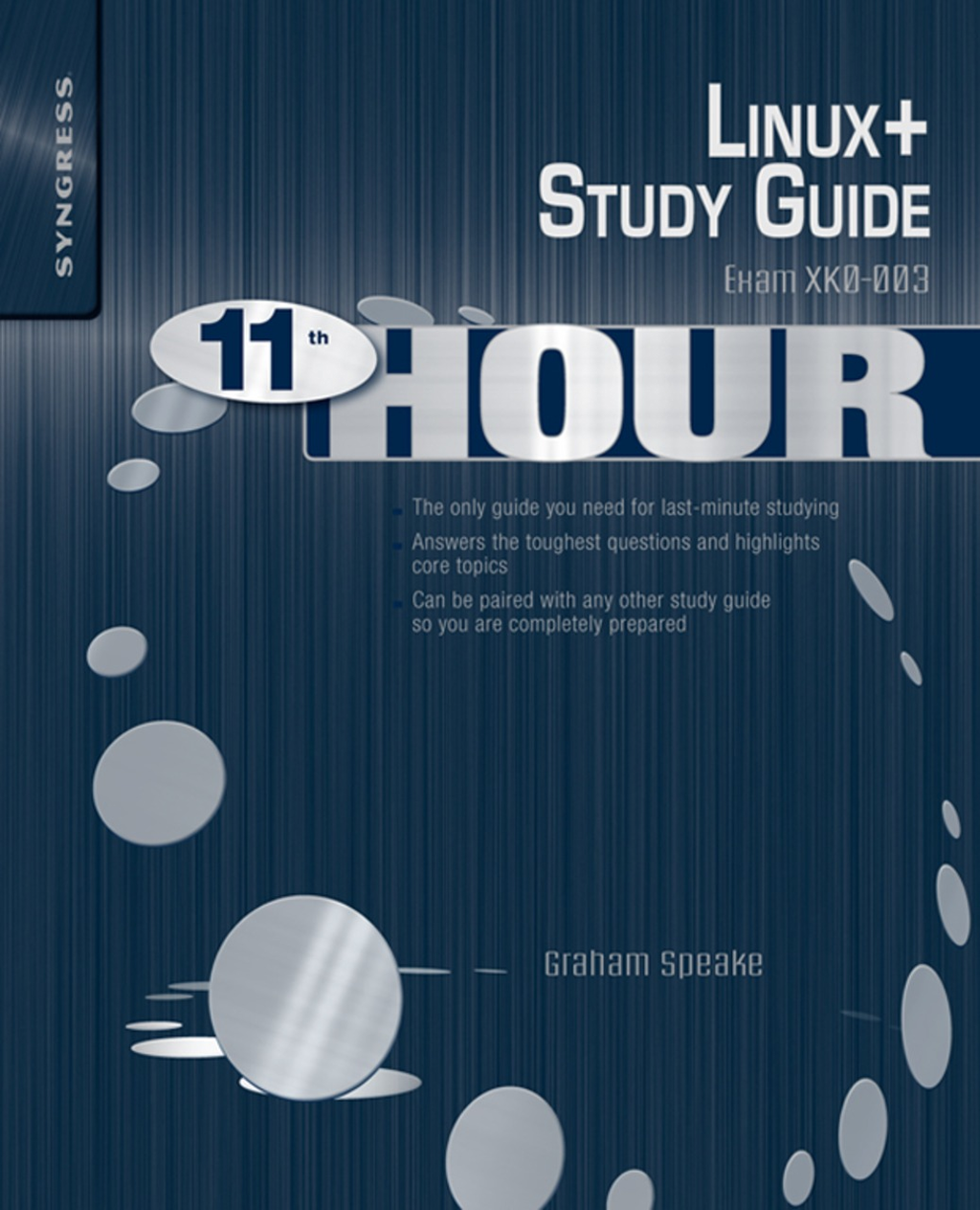 Eleventh Hour Linux+ Exam XK0-003 Study Guide