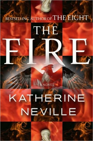 The Fire By: Katherine Neville