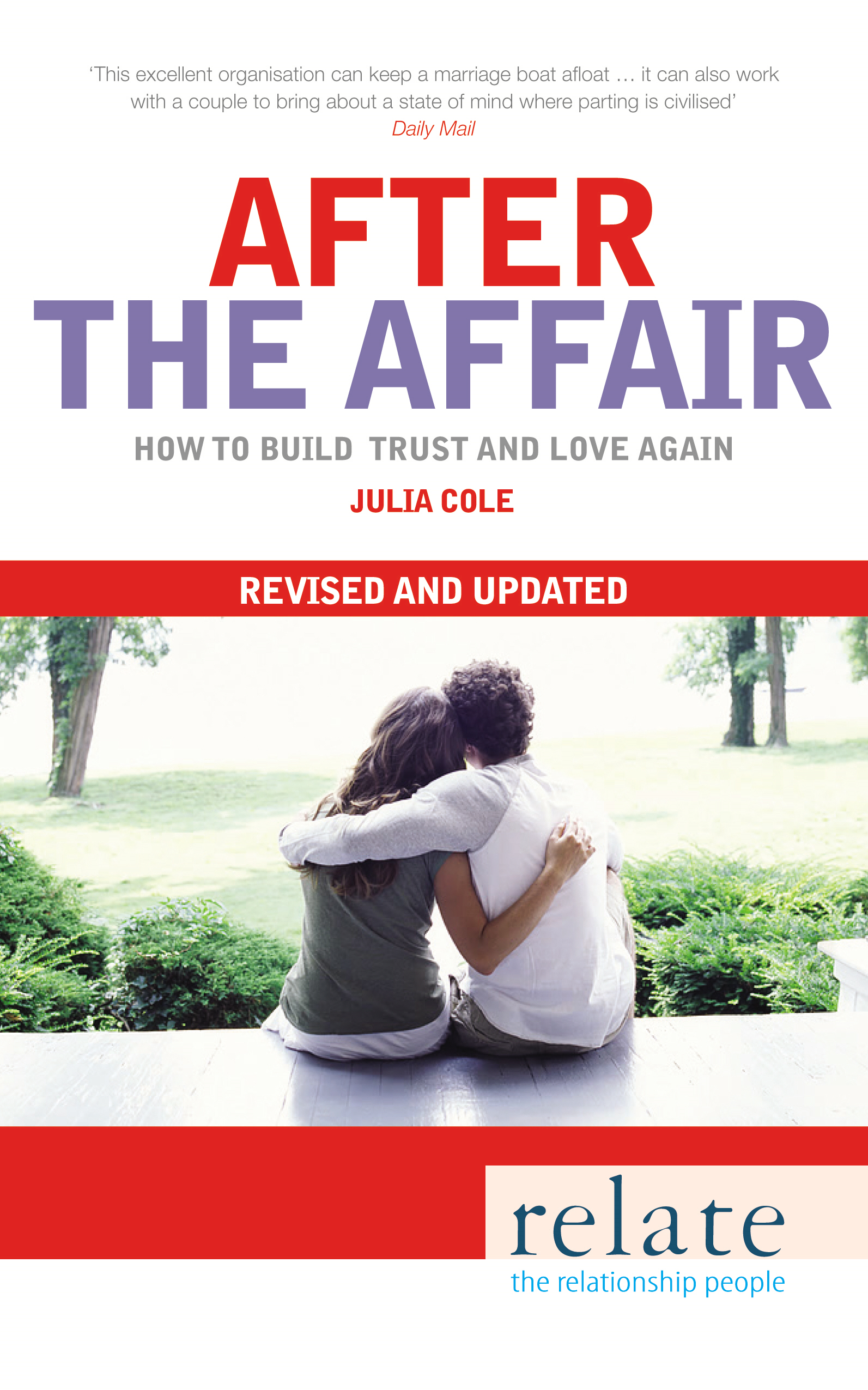 Relate - After The Affair How to build trust and love again