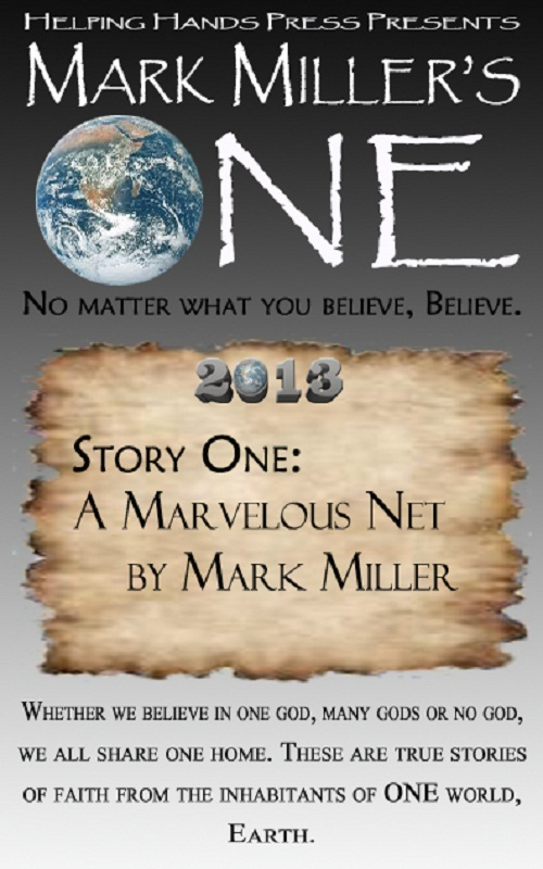 Mark Miller's One 2013 - Volume 1 - A Marvelous Net