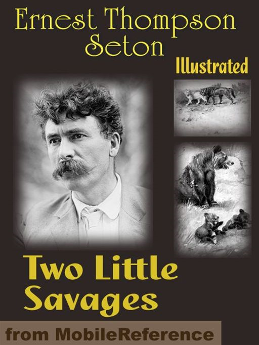 Two Little Savages. Illustrated  (Mobi Classics)