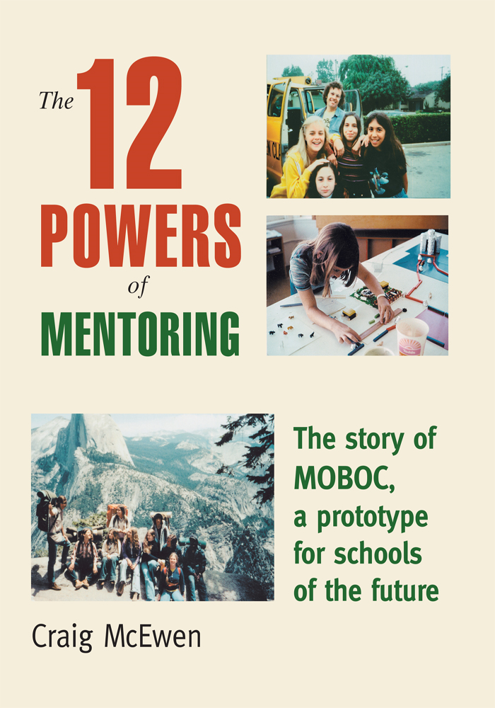 The 12 Powers of Mentoring By: Craig Andrew McEwen