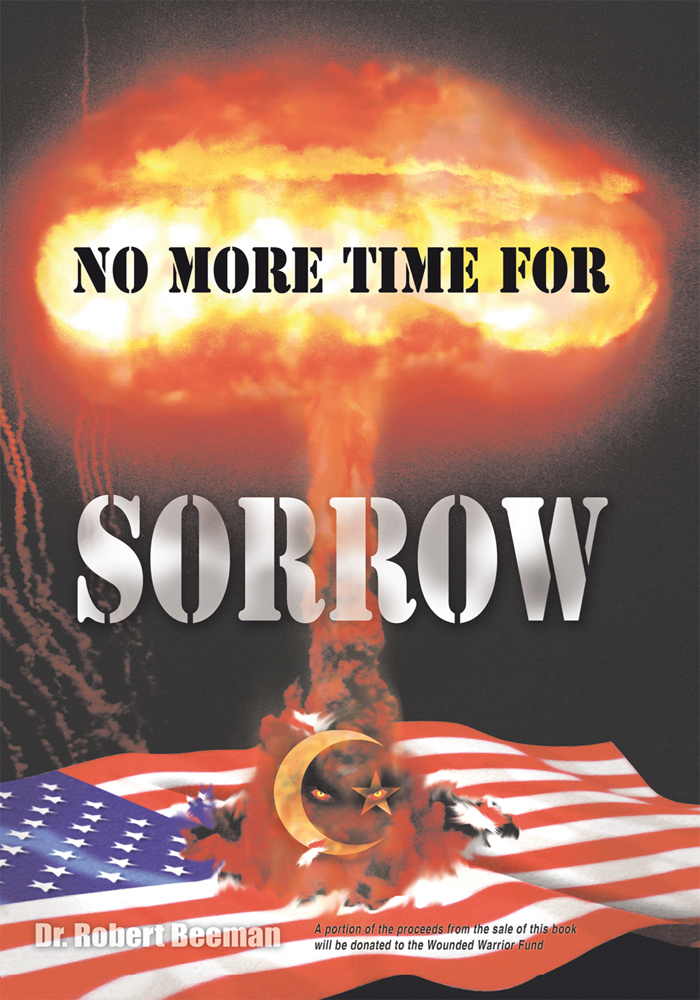 No More Time For Sorrow By: Dr. Robert Beeman