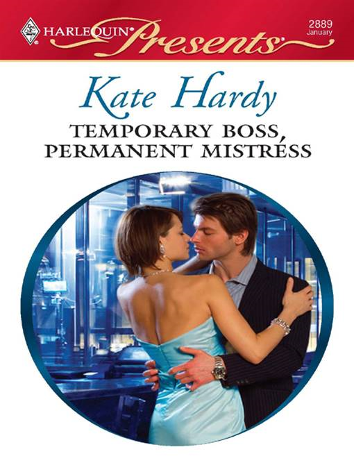 Temporary Boss, Permanent Mistress By: Kate Hardy
