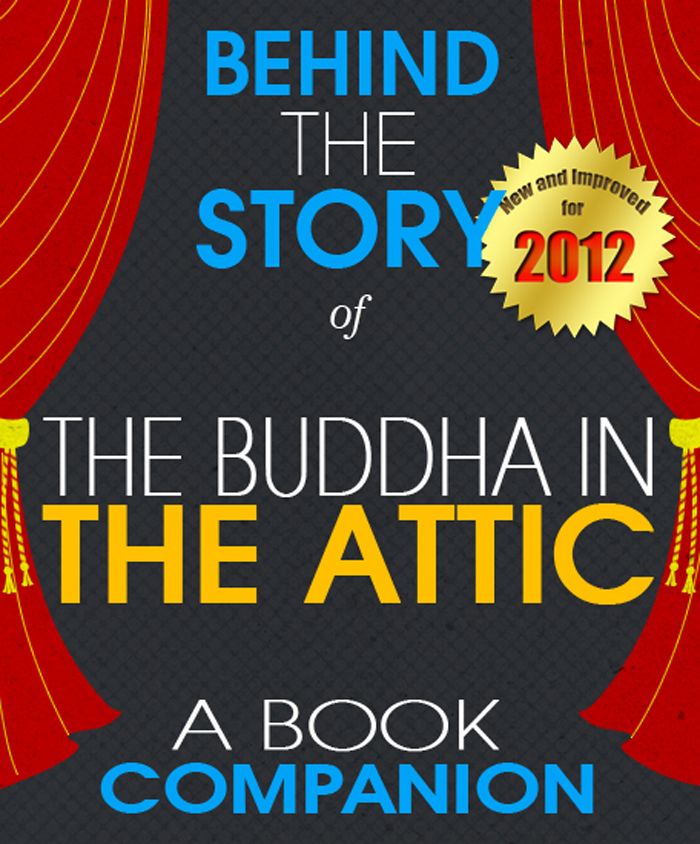 The Buddha in the Attic: Behind the Story