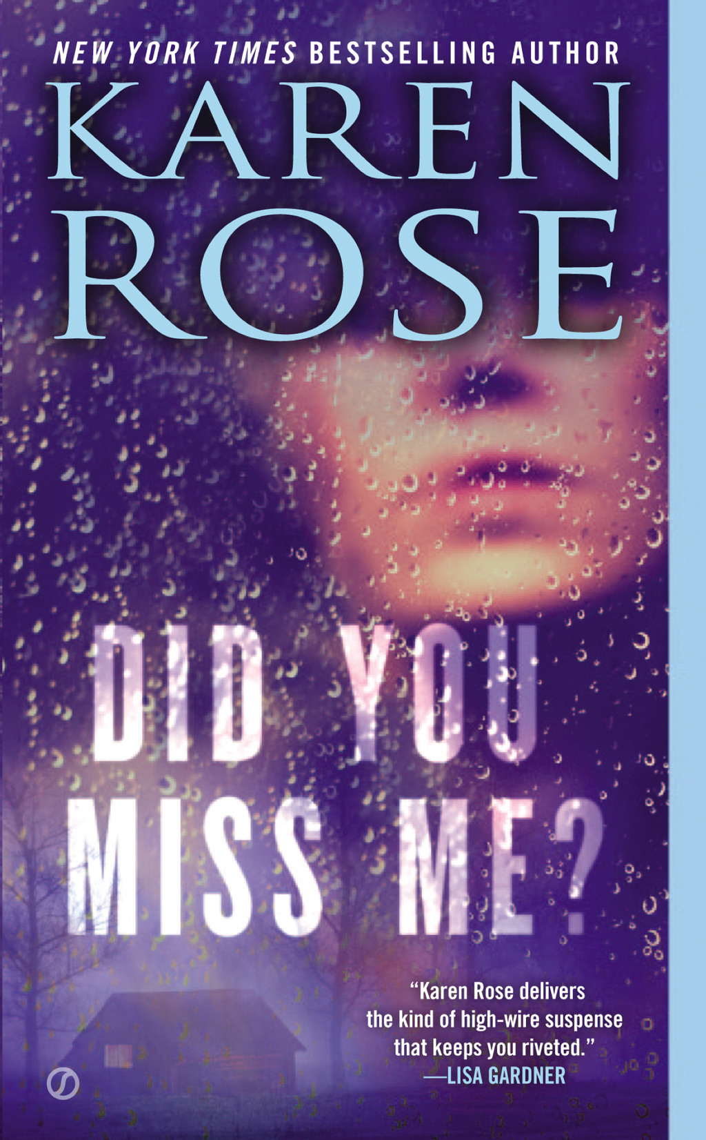 Did You Miss Me? By: Karen Rose