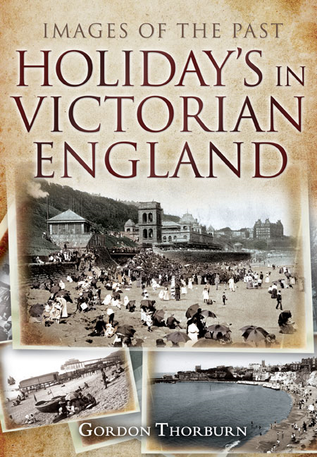 Holidays in Victorian England By: Thorburn, Gordon