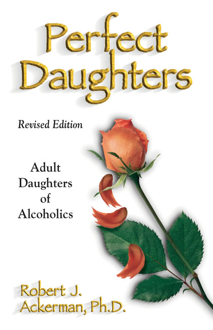 Perfect Daughters (Revised Edition) By: Robert Ackerman