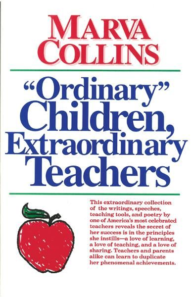 """Ordinary Children"", Extraordinary Teachers"
