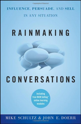 Rainmaking Conversations By: John E. Doerr,Mike Schultz