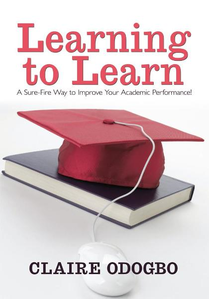 Learning to Learn By: Claire Odogbo