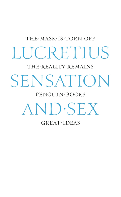 Titus Lucretius Carus - Sensation and Sex
