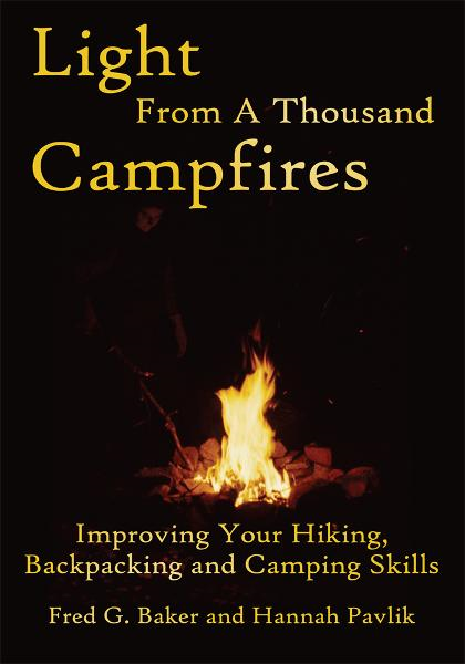 Light From A Thousand Campfires By: Fred G. Baker and Hannah Pavlik