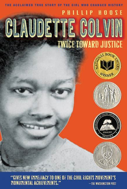 Claudette Colvin By: Phillip Hoose
