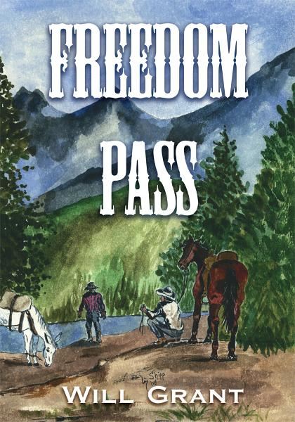 Freedom Pass By: Will Grant