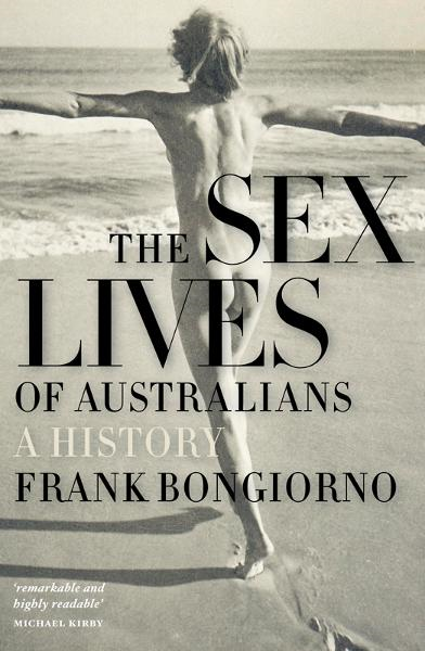 The Sex Lives of Australians: A History