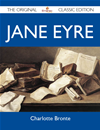 Jane Eyre - The Original Classic Edition