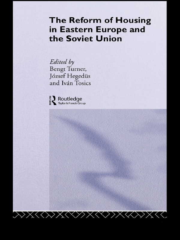 Reform of Housing in Eastern Europe and the Soviet Union By: