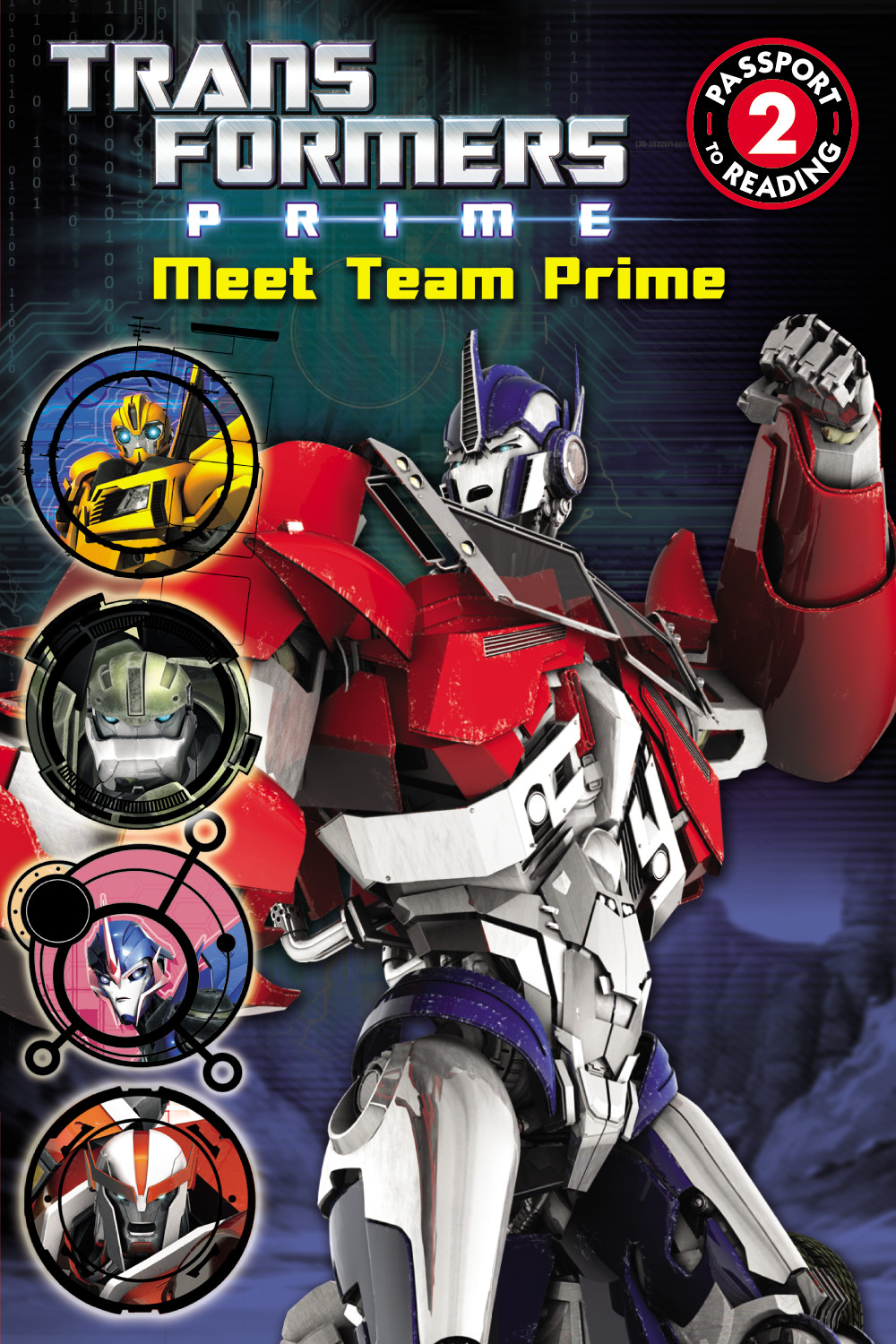 Transformers Prime: Meet Team Prime By: