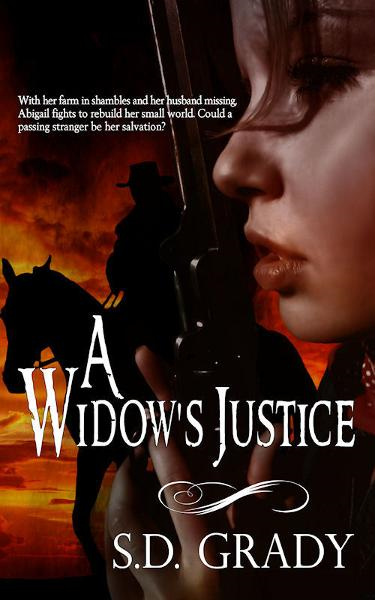 A Widow's Justice By: SD Grady