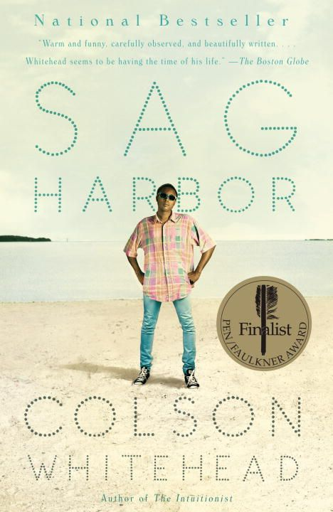 Sag Harbor By: Colson Whitehead