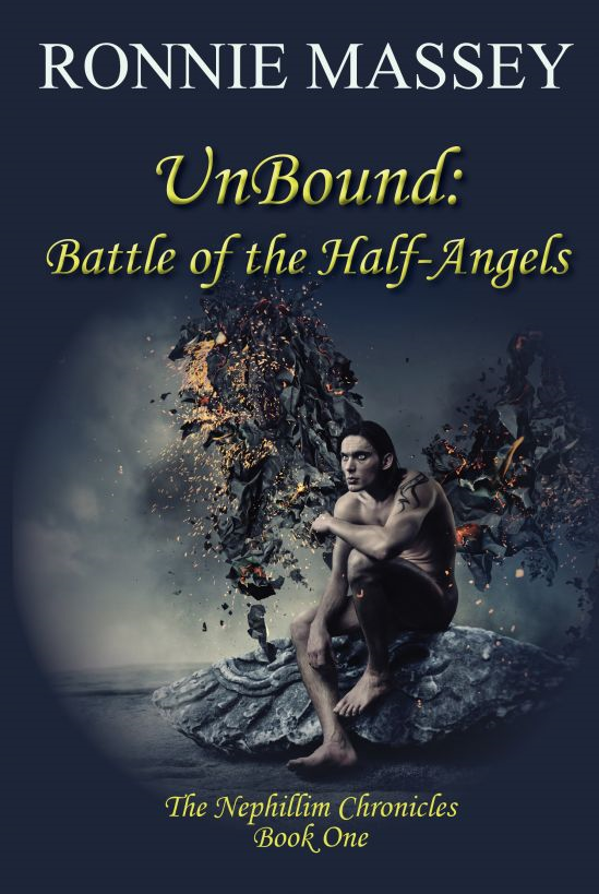 UnBound: Battle of the Half-Angels By: Ronnie Massey