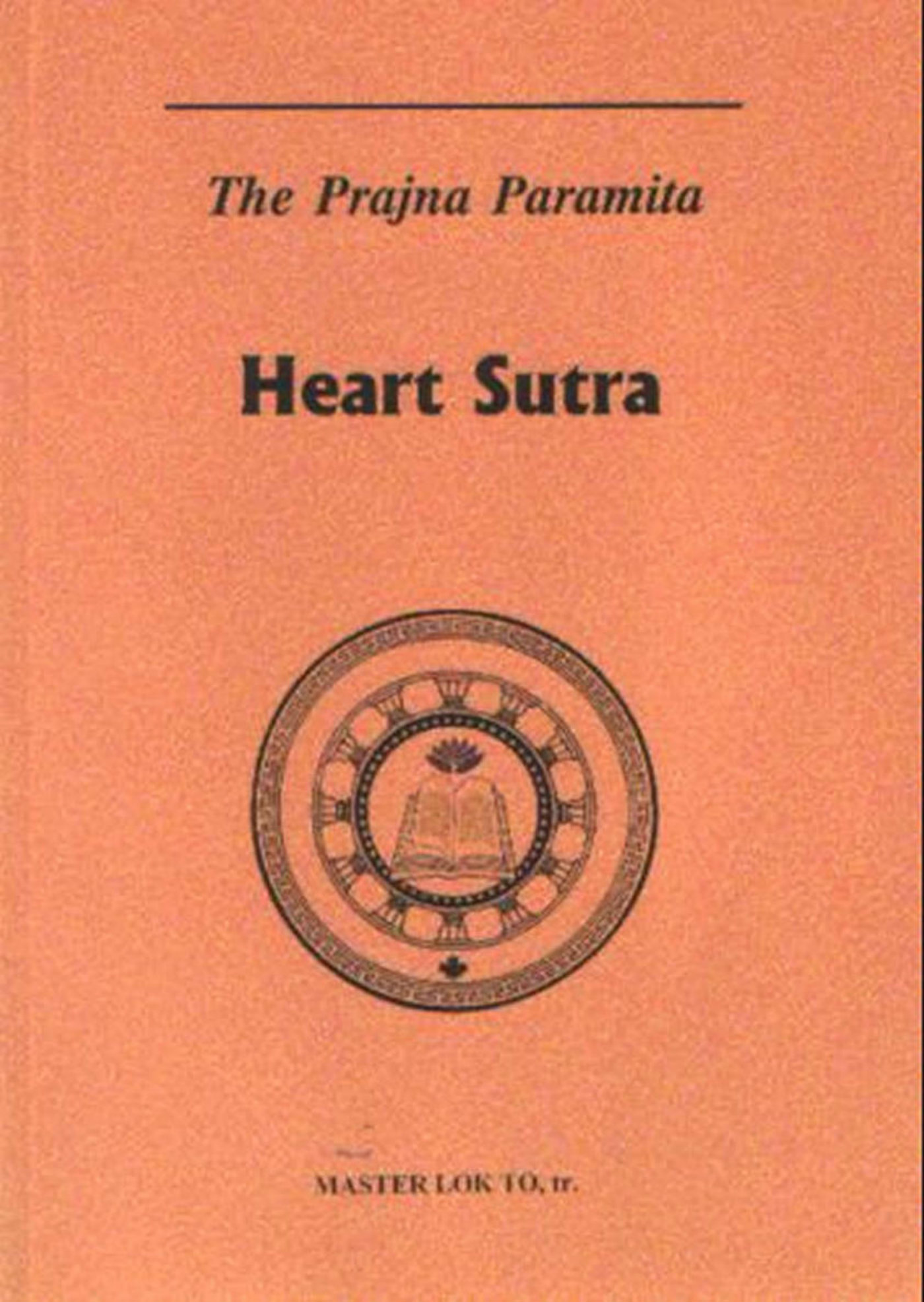 The Prajna Paramita Heart Sutra
