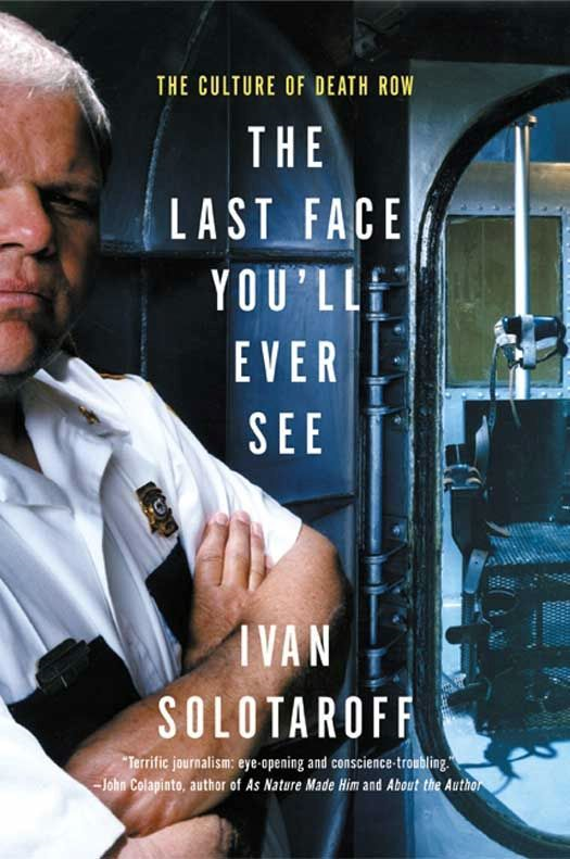 The Last Face You'll Ever See: The Culture of Death Row