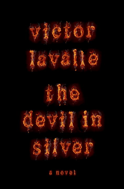 The Devil in Silver By: Victor LaValle