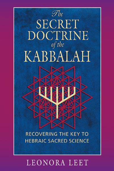 download the secret doctrine of the kabbalah: recovering the key