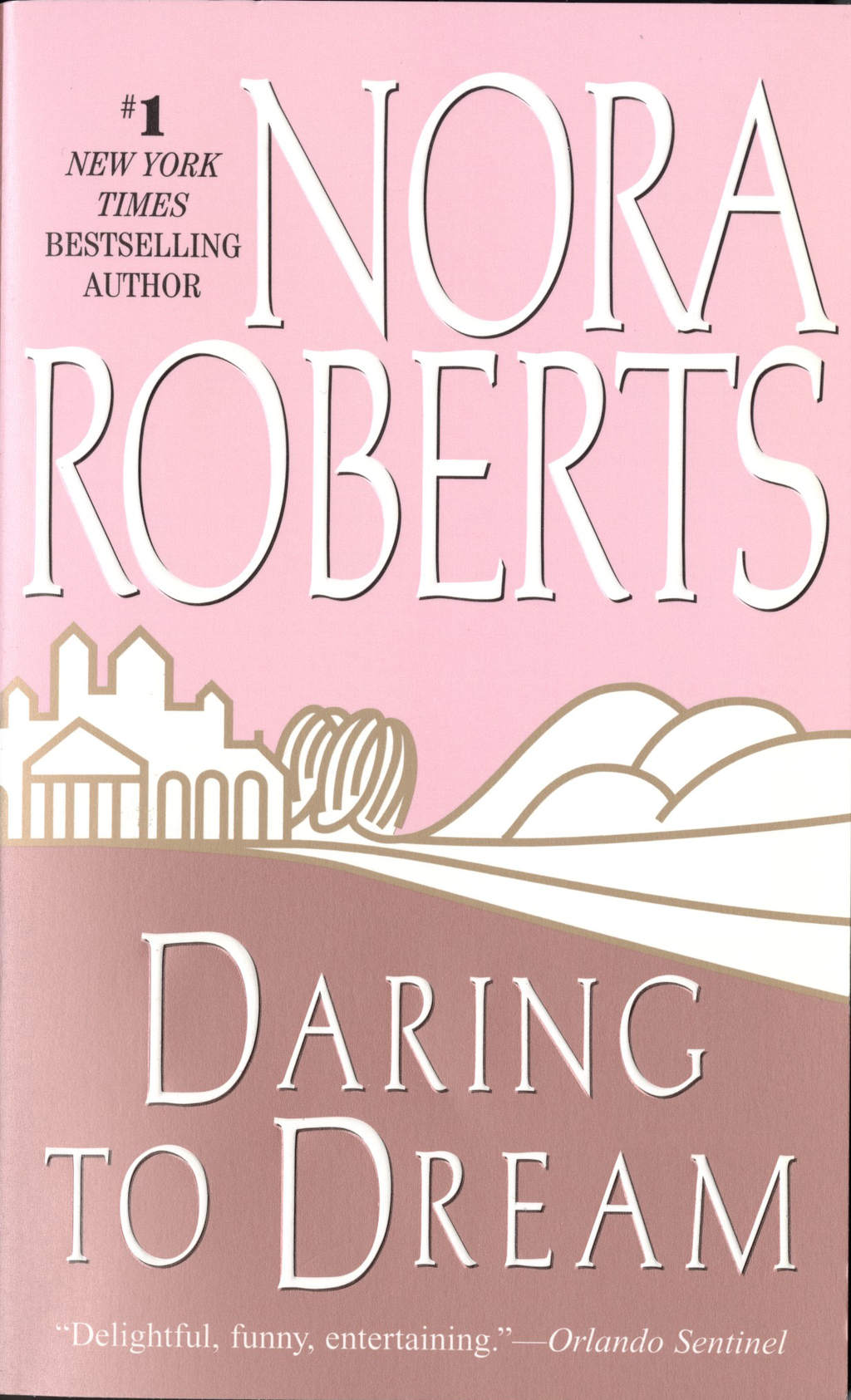 Daring to Dream By: Nora Roberts