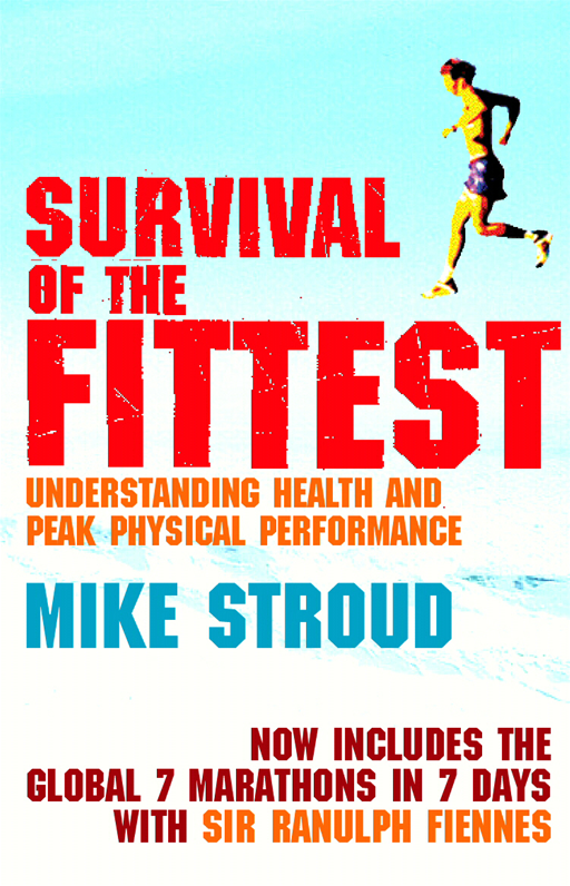 Survival Of The Fittest By: Mike Stroud