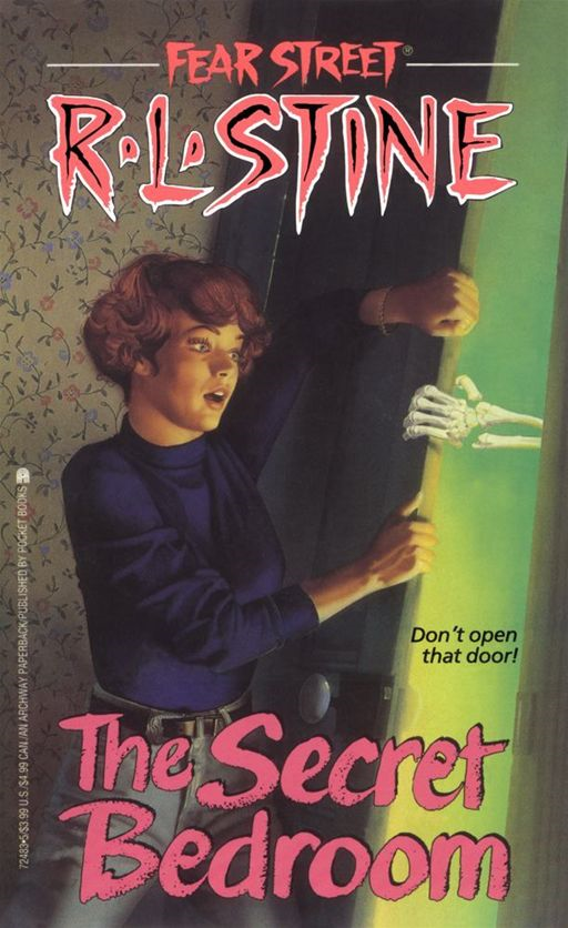 The Secret Bedroom (Fear Street ) By: R.L. Stine