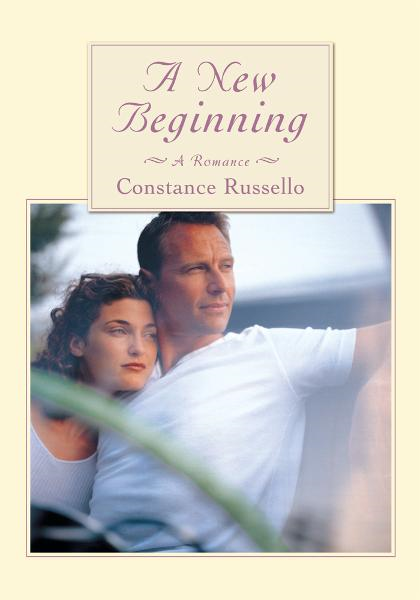 A New Beginning By: Constance Russello
