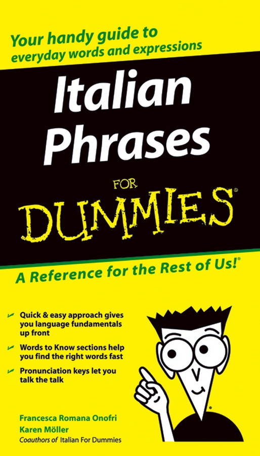 Italian Phrases For Dummies By: