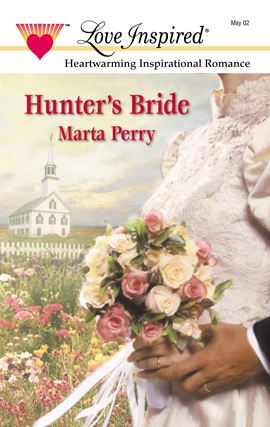 Hunter's Bride By: Marta Perry