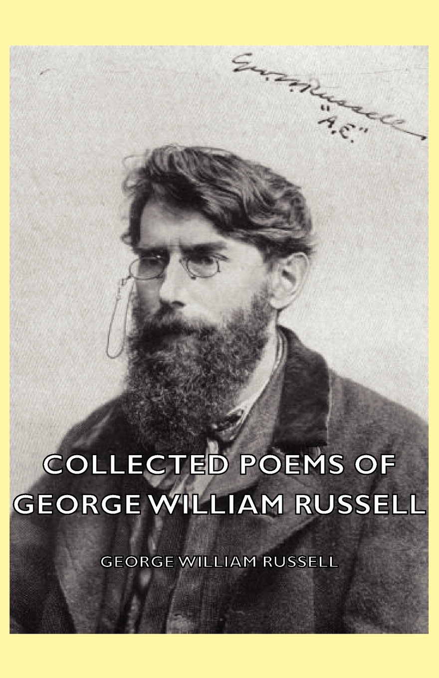 Collected Poems Of George William Russell