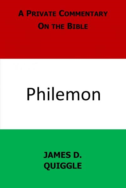 A Private Commentary on the Bible: Philemon