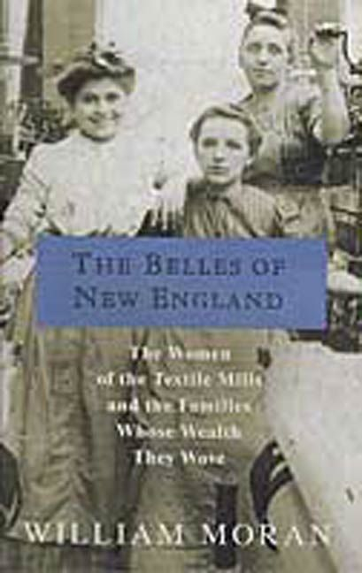 The Belles of New England By: William Moran