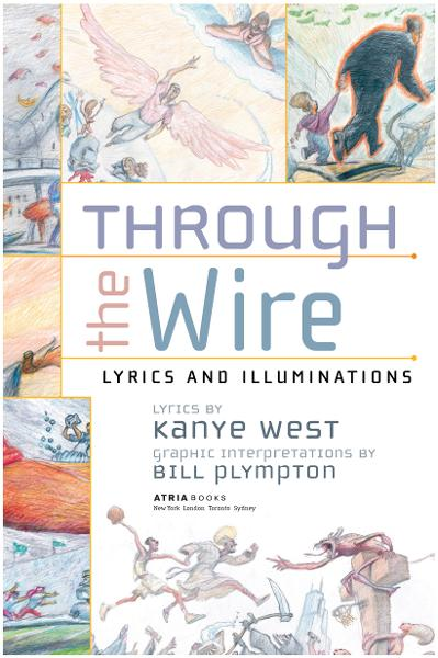 Through the Wire By: Kanye West,Bill Plympton