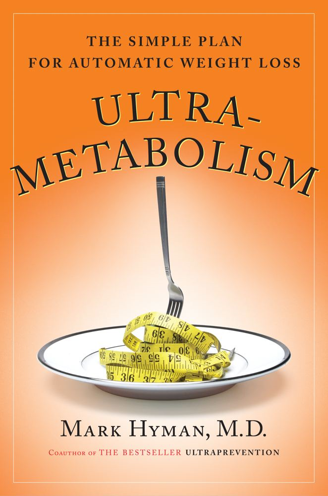 Ultrametabolism By: MD Mark Hyman