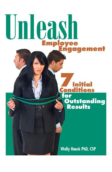 Unleash Employee Engagement: 7 Initial Conditions for Outstanding Results