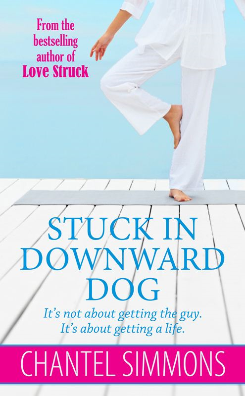 Stuck In Downward Dog By: Chantel Simmons