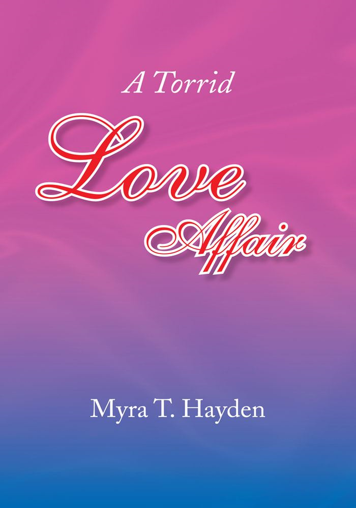 A Torrid Love Affair